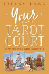 Your Tarot Court - Dawn, Ethony - ISBN: 9780738758657