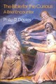 Bible For The Curious - Davies, Philip - ISBN: 9781781797440