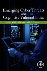Emerging Cyber Threats and Cognitive Vulnerabilities - ISBN: 9780128162033
