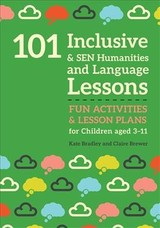 101 Inclusive And Sen Humanities And Language Lessons - Brewer, Claire; Bradley, Kate - ISBN: 9781785923678