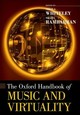Oxford Handbook Of Music And Virtuality - Rambarran, Shara (assistant Professor, Assistant Professor, Queen's University); Whiteley, Sheila (professor Emeritus, Professor Emeritus, University Of Salford) - ISBN: 9780190061906