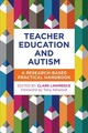 Teacher Education And Autism - Lawrence, Clare (EDT)/ Attwood, Tony (FRW) - ISBN: 9781785926044