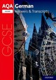 Aqa Gcse German: Key Stage Four: Aqa Gcse German Higher Answers & Transcripts - ISBN: 9780198445951