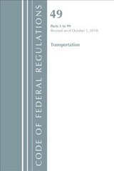 Code Of Federal Regulations, Title 49 Transportation 1-99, Revised As Of October 1, 2018 - Office Of The Federal Register (u.s.) - ISBN: 9781641432221