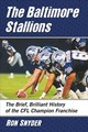 Baltimore Stallions - Snyder, Ron - ISBN: 9781476678412
