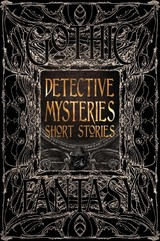 Detective Mysteries Short Stories - Flame Tree Studio (COR) - ISBN: 9781787556942