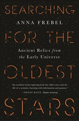 Searching For The Oldest Stars - Frebel, Anna - ISBN: 9780691197197