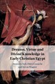Dreams, Virtue And Divine Knowledge In Early Christian Egypt - Wagner, Kevin; Costache, Doru; Neil, Bronwen (macquarie University, Sydney) - ISBN: 9781108481182