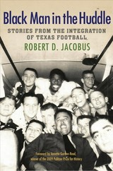 Black Man In The Huddle - Jacobus, Robert D. - ISBN: 9781623497514