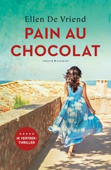 Pain au chocolat - Ellen De Vriend - ISBN: 9789045217338