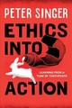 Ethics Into Action - Singer, Peter - ISBN: 9781538123898