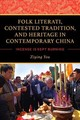 Folk Literati, Contested Tradition, And Heritage In Contemporary China - You, Ziying - ISBN: 9780253046352
