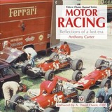 Motor Racing - Reflections Of A Lost Era - Carter, Anthony - ISBN: 9781787115231