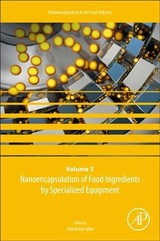 Nanoencapsulation Of Food Ingredients By Specialized Equipment - ISBN: 9780128156711