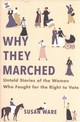 Why They Marched - Ware, Susan - ISBN: 9780674986688