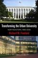 Transforming The Urban University - Freeland, Richard M. - ISBN: 9780812251210