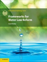 Frameworks For Water Law Reform - Hendry, Sarah (university Of Dundee) - ISBN: 9781108446730
