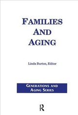 Families And Aging - Burton, Linda - ISBN: 9780415785198