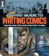 Comics Experience (r) Guide To Writing Comics - Schmidt, Andy - ISBN: 9781440351846