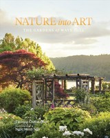 Nature Into Art: The Gardens Of Wave Hill - Christopher, Thomas - ISBN: 9781604698510