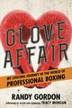 Glove Affair - Gordon, Randy - ISBN: 9781538121122