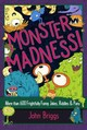 Monster Madness! - Briggs, John - ISBN: 9781454930570