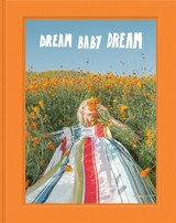 Dream Baby Dream - Marble, Jimmy (PHT) - ISBN: 9781452182049