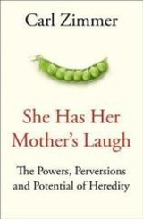 She Has Her Mother's Laugh - Zimmer, Carl - ISBN: 9781509818532