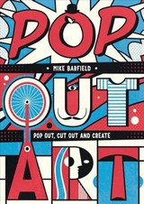 Pop Out Art - Barfield, Mike - ISBN: 9781912785070