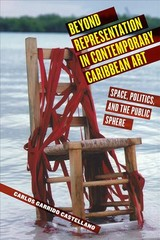 Beyond Representation In Contemporary Caribbean Art - Castellano, Carlos Garrido - ISBN: 9780813594811