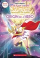 Origin Of A Hero (she-ra Chapter Book #1) - West, Tracey - ISBN: 9781338298413