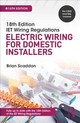 Iet Wiring Regulations: Electric Wiring For Domestic Installers, 16th Ed - Scaddan, Brian - ISBN: 9781138606029