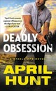 Deadly Obsession - Hunt, April - ISBN: 9781538763339