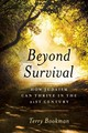 Beyond Survival - Bookman, Terry - ISBN: 9781538122327