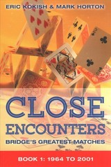 Close Encounters Book 1: 1964 To 2001 - Kokish, Eric; Horton, Mark - ISBN: 9781771400282