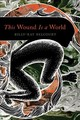 This Wound Is A World - Belcourt, Billy-ray - ISBN: 9781517908454