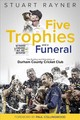Five Trophies And A Funeral - Rayner, Stuart - ISBN: 9781785314889
