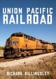 Union Pacific Railroad - Billingsley, Richard - ISBN: 9781445685434