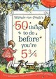 Winnie-the-pooh's 50 Things To Do Before You're 5 3/4 - Milne, A. A. - ISBN: 9781405289535