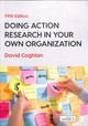Doing Action Research In Your Own Organization - Coghlan, David - ISBN: 9781526458827
