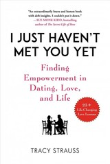 I Just Haven't Met You Yet - Strauss, Tracy - ISBN: 9781510742925
