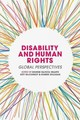 Disability And Human Rights - Iriarte, Edurne Garcia (EDT)/ McConkey, Roy (EDT)/ Gilligan, Robert (EDT) - ISBN: 9781137390653