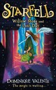Starfell: Willow Moss And The Lost Day - Valente, Dominique - ISBN: 9780008335052