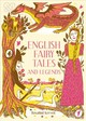 English Fairy Tales And Legends - Kerven, Rosalind - ISBN: 9781849945431