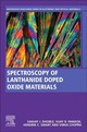 Spectroscopy Of Lanthanide Doped Oxide Materials - Dhoble, S. J. (EDT)/ Pawade, Vijay B. (EDT)/ Swart, Hendrik (EDT)/ Chopra, Vibha (EDT) - ISBN: 9780081029350