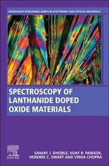 Woodhead Publishing Series in Electronic and Optical Materials, Spectroscopy of Lanthanide Doped Oxide Materials - ISBN: 9780081029350