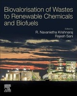 Biovalorisation Of Wastes To Renewable Chemicals And Biofuels - ISBN: 9780128179512