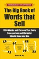 Big Book Of Words That Sell - Bly, Robert W. - ISBN: 9781510741751