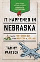 It Happened In Nebraska - Partsch, Tammy - ISBN: 9781493039081