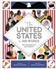United States In 100 Words - Dickmann, Nancy - ISBN: 9780711242432